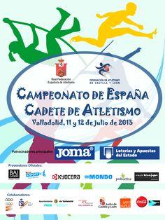 Cartel oficial del Campeonato de España Cadete al aire libre, que se disputará los días 11 y 12 de julio en Valladolid.