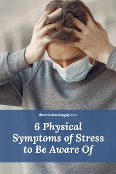 Physical Symptoms Of Stress, Chronic Stress, Sources Of Stress, Signs Of Stress, Best Relationship Advice, Work Stress, Dealing With Stress, Stress Management, Health Problems