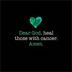 Dear god heal those with cancer Ovarian Cancer Awareness, Breast Cancer Survivor, I Hate Cancer, Stupid Cancer, Thyroid Cancer, Lung Cancer, Esophageal Cancer, Texts, Frases