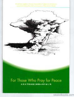 For Those Who Pray for Peace: Collection of Memoir