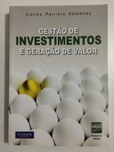 Gestão de Investimentos e Geração de Valor / Samanez, Carlos Patrício/ Editora Pearson Education BR