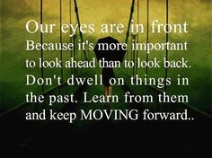 #learn from #past and keep moving #forward.. #life #inspiration #motivation #quotes #thedailylife