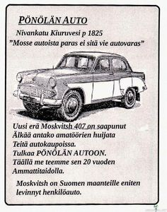Moskvitsh -Suomen teille eniten levinnyt auto Map Pictures, Cool Pictures, Used Car Lots, T 62, Old Ads, Historian, Haha Funny, Vintage Ads, Cars And Motorcycles