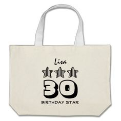 30th Birthday or ANY AGE Striped Stars Custom Name Tote Bag   To see more customizable striped Jaclinart gift items:   http://www.zazzle.com/jaclinart+striped+gifts?st=date_created&ps=120  #stripes #striped #pattern #jaclinart #design #create