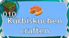 Minecraft Kürbiskuchen craften