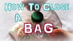 how to close a bag - YouTube