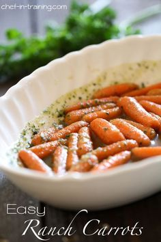 Easy Ranch Carrots | 1 lb baby carrots; 5 Tbl butter; 3 Tbl brown sugar; 1 pkg Hidden valley Ranch Dip mix.:steam carrots till soft, combine well with other ingredients, serve warm.