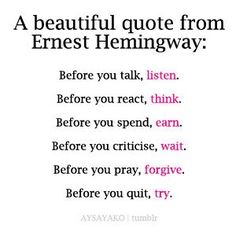 """#quote , Hemingway.. """"before you..."""""""
