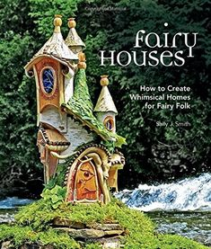 "Read ""Fairy Houses How to Create Whimsical Homes for Fairy Folk"" by Sally J. Smith available from Rakuten Kobo. **Add an exquisite flourish of design to your beloved green space or garden by adding tiny fairy homes inter-woven with . Fairy Garden Houses, Gnome Garden, Garden Art, Fairy Gardens, Diy Fairy House, Garden Design, Real Fairies, Fairy Village, Gnome House"
