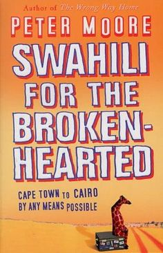 Swahili pour The Broken-Hearted par Peter Moore , Neuf Livre , Gratuit Bobby Moore, Swahili Quotes, Books To Read, My Books, Writing Genres, Space Story, After Break Up, Book Images, Guide Book
