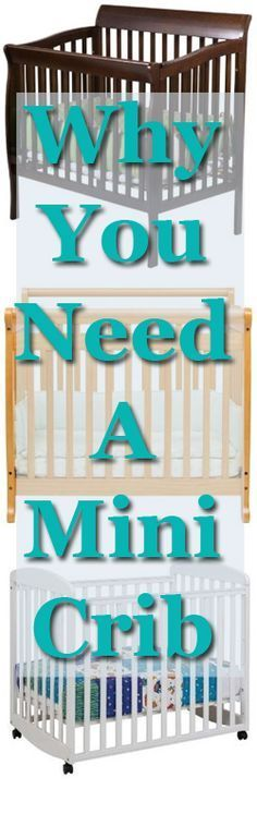 Why you should get a mini crib in addition to a standard-sized one.