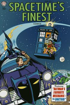 Spacetimes Finest Batman and Doctor Who