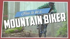 Cliche list of requirements to be a True Mountainbiker