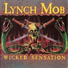 Lynch Mob, Wicked Sensation [3.92]: George Lynch put together a little combo in the waning days of the 80s that distilled the best tricks and riffology of Dokken into a tight little album that features one hell of a singer. If this had been the singer on the Dokken albums themselves, I might have liked them better than I did. As it stands, there's a reason I purchased this one the year it came out, and I didn't do the same with Dokken's catalog. 11/27/17