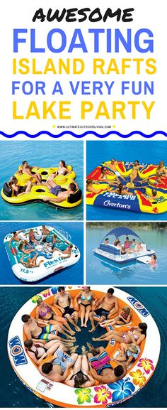 Awesome large floats for the lake for a fun lake party. These floats can have