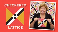 Make a Checkered Lattice Quilt with Jenny!
