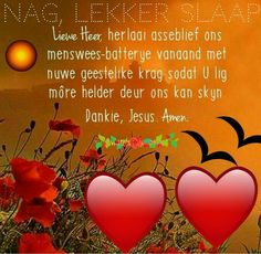 Good Night Friends, Good Night Wishes, Good Night Quotes, Evening Greetings, Good Night Blessings, Goeie Nag, Afrikaans Quotes, Special Quotes, Alphabet And Numbers