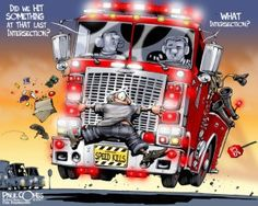 Illustration and Cartoons by Paul Combs Firefighter Paramedic, Wildland Firefighter, Firefighter Quotes, Volunteer Firefighter, Fire Dept, Fire Department, Caricature, Paramedic Humor, Fire Apparatus