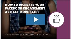 How To Increase Your Facebook Engagement And Get More Sales  https://smartaffiliaterevenue.com/video-course-how-to-increase-your-facebook-engagement-and-get-more-sales