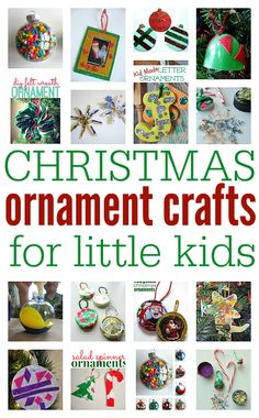 Great easy Christmas ornament crafts for little kids.