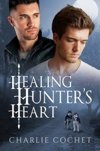 Healing Hunter's Heart   Gay Book Reviews – M/M Book Reviews