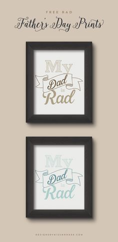 Rad Father's Day Prints - Designs By Miss Mandee