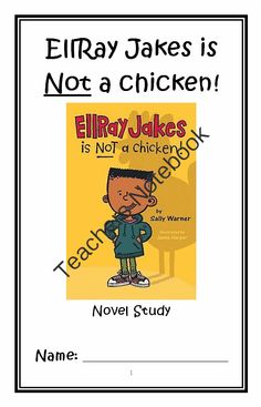 EllRay Jakes is NOT a chicken! (Sally Warner) Novel Study / Reading Comprehension from McMarie on TeachersNotebook.com - (28 pages) - A fun, engaging, 28-page booklet-style Novel Study complete with a challenging, book-based Word Jumble and Word Search. Based on 'Sally Warner's 'EllRay Jakes is NOT a chicken!'