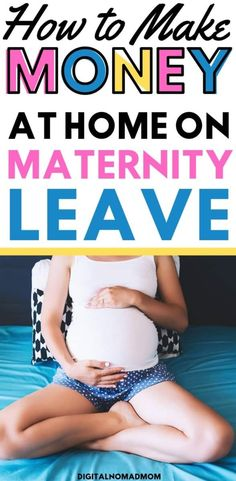 How to Make Money While On Unpaid Maternity Leave – 9 Real Ways to Get Paid Legitimate Online Jobs, Legit Online Jobs, Online Jobs From Home, Online Careers, Maternity Leave Teacher, Make Quick Money, Make Money From Home, Make Money Blogging
