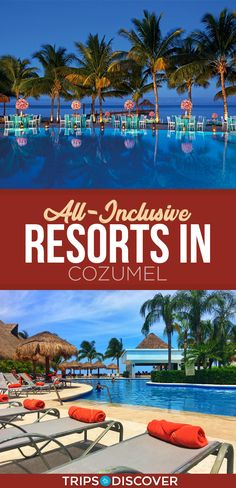 8 Best All-Inclusive Resorts in Cozumel - TripsToDiscover