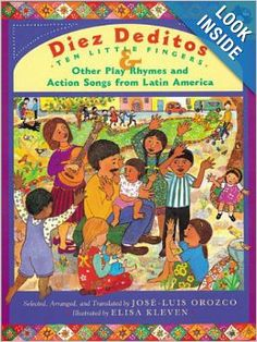 Diez Deditos and Other Play Rhymes and Action Songs from Latin America (Spanish Edition): Jose-Luis Orozco, Elisa Kleven: 9780142300879: Ama...