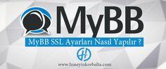 MyBB SSL Ayarları Nasıl Yapılır ? Detaylar blog yazımda ->  https://www.huseyinkorbalta.com/mybb-ssl-ayarlari-nasil-yapilir/ #mybb @MyBB #mybbssl #ssl #mybbseo #mybbsslsettings #seo