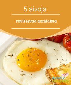 5 aivoja ravitsevaa aamiaista   Aivojen #toimintaa ja hyvinvointia voi tehostaa #oikeanlaisella #aamiaisella.  #Terveellisetelämäntavat