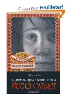 Amazon.fr - L'invention de Hugo Cabret - Brian Selznick, Danièle Laruelle - Livres