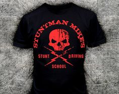 9013 STUNTMAN MiKE T-SHiRT inspired by DEATH PROOF GRiNDHOUSE pulp fiction