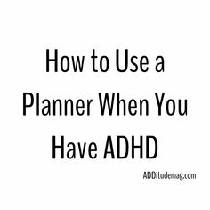 Heres the problem: Our emotional relationship with time is numb. A planner is just a floppy book of blank paper to the ADHD mind. It holds no excitement when its blank and it looks a lot like Adhd Signs, Adhd Help, Adhd Diet, Adhd Brain, Adhd Strategies, Adult Adhd, Time Management Tips, Good To Know, Counseling