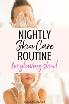 Nightly Skin Routine For Glowing Skin - Mama Charming Do you have a nighttime skincare routine? The magic happens when you sleep. In just four simple steps, using all natural products, you will have glowing skin in the morning. Natural Hair Mask, Natural Skin Care, Natural Hair Styles, Natural Beauty, Organic Beauty, Natural Face, Organic Makeup, Skin Care Regimen, Skin Care Tips