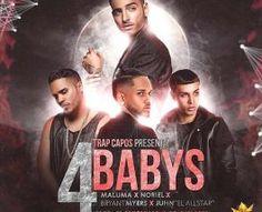 4 Babys – Maluma Ft Noriel Bryant Myers Y Juhn El All Star