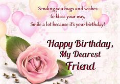 Birthday Wishes To Friend Happy Messages For Wife
