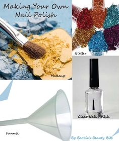 Barbie's Beauty Bits: How to make your own nail polish. #nails, #DIY