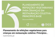 Novo manual sobre alimentação vegetariana editado pela Direção-Geral da Saúde! Disponível em nutrimento.pt