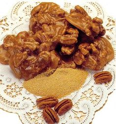 pralines (pronounced: praw' - leens) made with pecans (pronounced: puh - kawns')  ;0 )