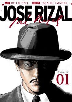 Jose Rizal: the Manga El Filibusterismo, T Shirt Logo Design, Jose Rizal, Noli Me Tangere, Book Background, Book Sites, Figure Drawing Reference, Cute Patterns Wallpaper, Most Popular Memes