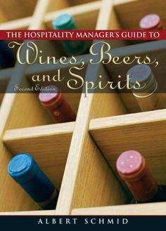 Hospitality Managers Guide to Wines Beers and Spirits 2nd Edition >>> Learn more by visiting the image link.
