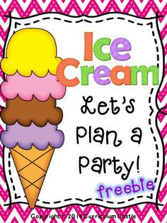 FREEBIE!!! Fun end of the year activity!  Students plan their own ice cream party.