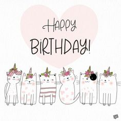 Are you looking for ideas for happy birthday friendship?Check this out for perfect happy birthday inspiration.May the this special day bring you love. Cute Birthday Wishes, Birthday Card Sayings, Happy Birthday Friend, Happy Birthday Pictures, Happy Birthday Messages, Happy Birthday Quotes, Birthday Love, Birthday Cats, Happy Birthday With Cats