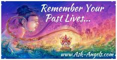 """""""Release the Past to Heal the Present...  Learn How to Remember And Heal Your Past Lives here...""""  http://www.ask-angels.com/spiritual-guidance/how-to-remember-your-past-lives/   #healing #spiritualguidance #askangels"""