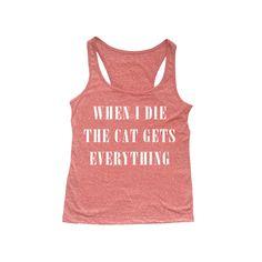 Regata When I Die the Cat Gets Everything. Disponível em diversos modelos e cores.