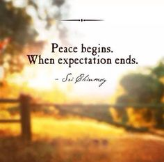 With acceptance comes peace...yes, indeed...