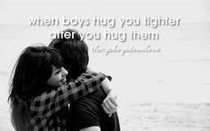 when boys hug you tighter after you hug them