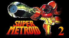 Let's Play Super Metroid #2: A Bunch Of Items!
